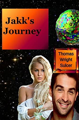9781519278623: Jakk's Journey