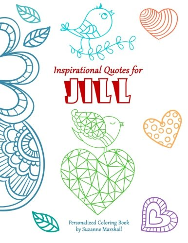 9781519279002: Inspirational Quotes for Jill: Personalized Coloring Book with Inspirational Quotes for Kids (Personalized Books)