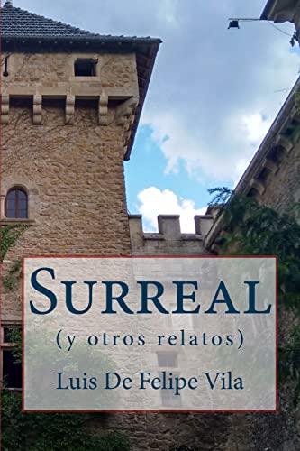 9781519280695: Surreal y otros relatos (Spanish Edition)