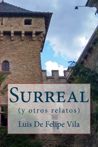 9781519280695: Surreal y otros relatos (Spanish Edition)