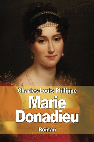 Marie Donadieu (Paperback): Charles-Louis Philippe