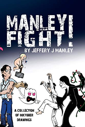 9781519294364: Manley Fight!