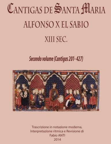 9781519297365: Cantigas de Santa Maria - XIII sec - volume secondo Rev. Fabio Anti (Spanish Edition)