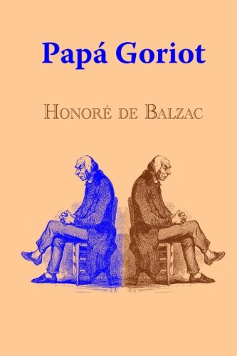 9781519297938: Papá Goriot (Spanish Edition)