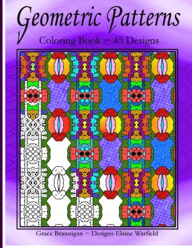 9781519298232: Geometric Patterns: Coloring Book 45 Designs (Adult Coloring Books) (Volume 3)