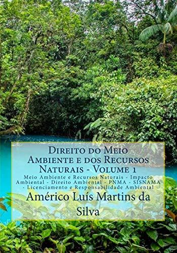 Direito Do Meio Ambiente E DOS Recursos: Da Silva, Americo