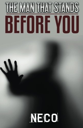9781519298379: The Man That Stands Before You
