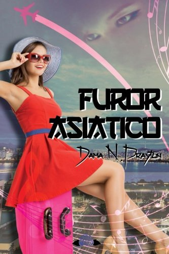 9781519298737: Furor Asiático (Spanish Edition)