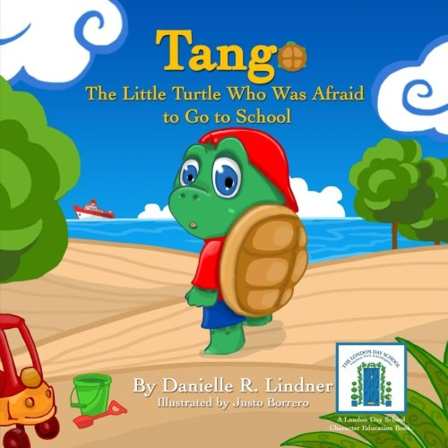 Tango -The Little Turtle Who Was Afraid: Lindner, Danielle R