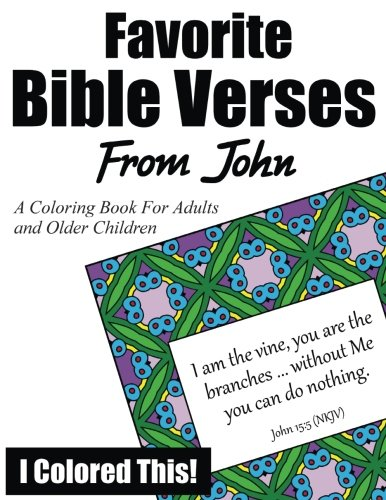 9781519301116: Favorite Bible Verses From John: A Coloring Book for Adults and Older Children