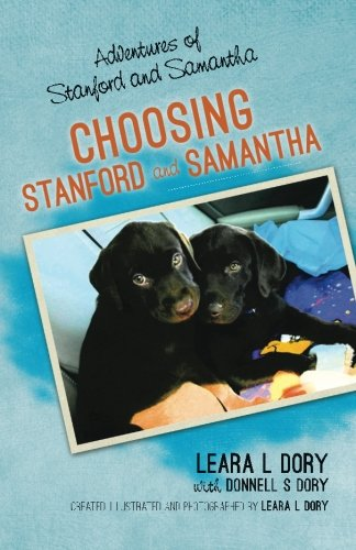 9781519302953: Adventures of Stanford and Samantha: Choosing Stanford and Samantha (Volume 1)