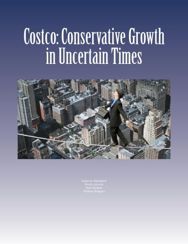 9781519304445: Costco: Conservative Growth in Uncertain Times