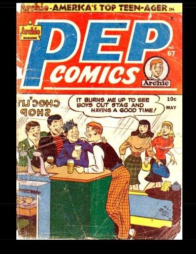 9781519304667: Pep Comics #67: Golden Age Archie Comic