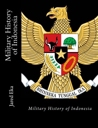 9781519307262: Military History of Indonesia
