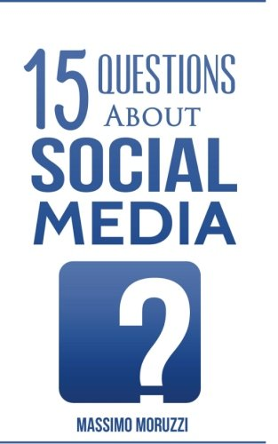9781519308023: 15 Questions About Social Media