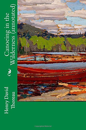 9781519308948: Canoeing in the Wilderness (annotated)