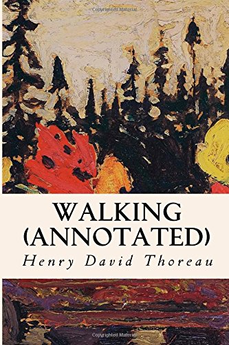 9781519310071: Walking (annotated)