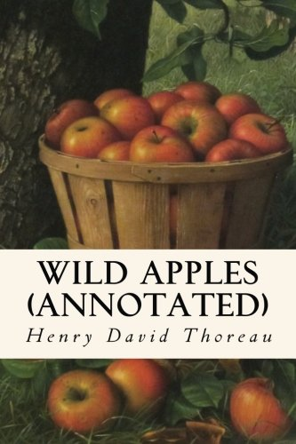 9781519310514: Wild Apples (annotated)