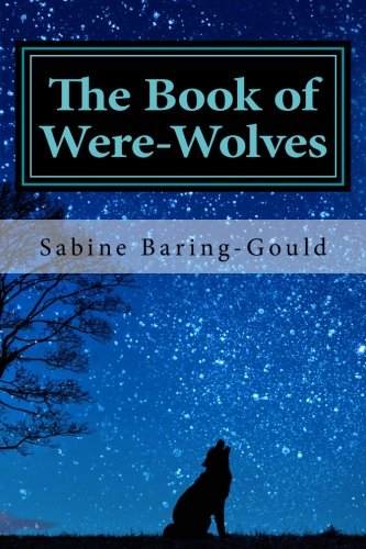 9781519310668: The Book of Were-Wolves