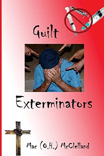 9781519311627: Guilt Exterminators