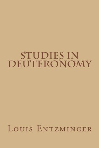 Studies in Deuteronomy: Entzminger, Louis
