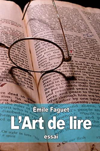 9781519313065: L'Art de lire (French Edition)
