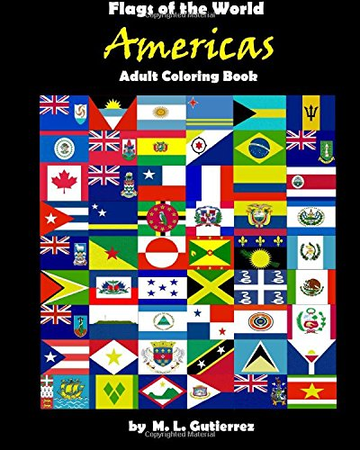 9781519317353: Flags of the World Series (Americas), adult coloring book (Volume 2)