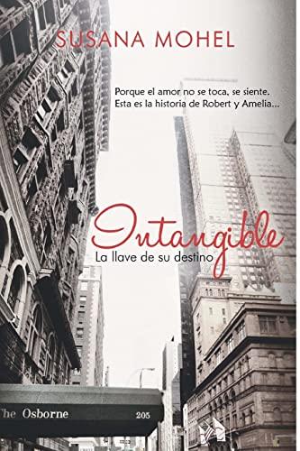 9781519318022: Intangible: La llave de su destino (Volume 4) (Spanish Edition)