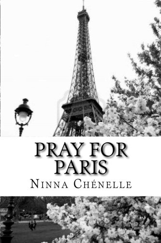 9781519318121: Pray for Paris notebook (Pray for the world) (Volume 1)