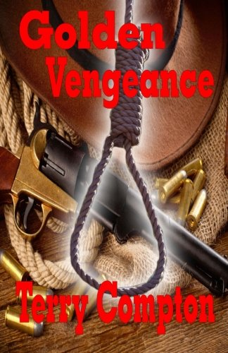 9781519320483: Golden Vengeance (Lucky Dawson series) (Volume 1)