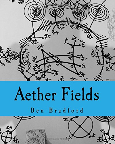 9781519321961: Aether Fields