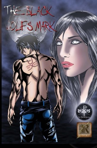 9781519322449: The Black Wolf's Mark : The Graphic Novel (Volume 1)