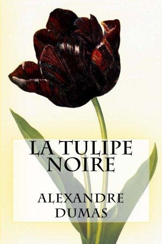 9781519323682: La Tulipe Noire