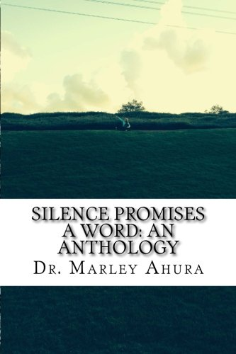 9781519323880: Silence Promises A Word: An Anthology