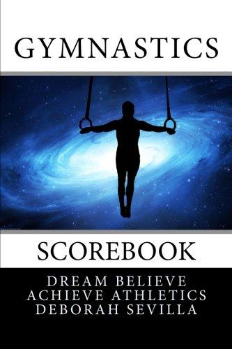 9781519326935: Gymnastics Scorebook: Boy's Edition (Blue Space Cover) (Dream Believe Achieve Athletics)
