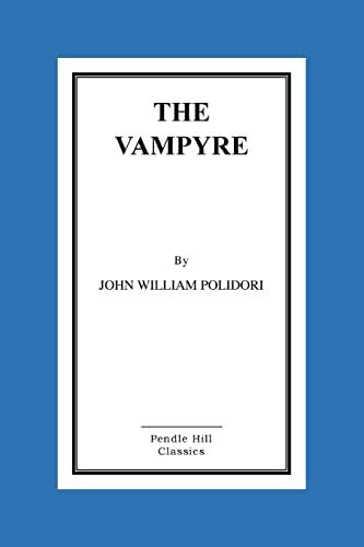 9781519332806: The Vampyre