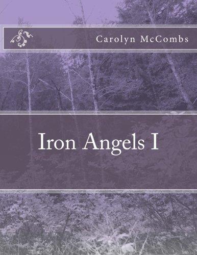 9781519333919: Iron Angels I