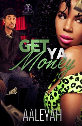 9781519335869: Get Ya Money (Volume 1)