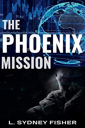 9781519337245: The Phoenix Mission