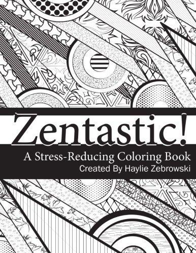 9781519338013: Zentastic!: A Stress-Reducing Coloring Book