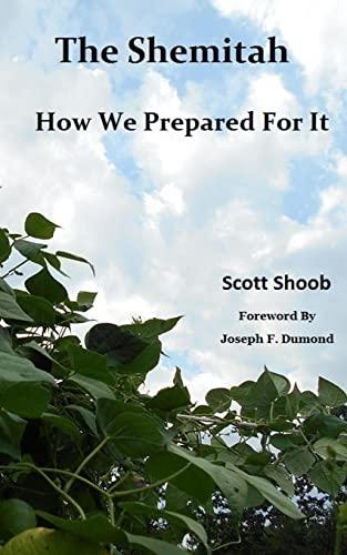 9781519338471: The Shemitah ~ How We Prepared For It