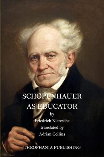 9781519338679: Schopenhauer as Educator