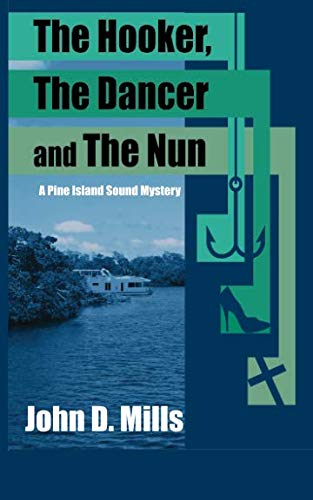 9781519339195: The Hooker, the Dancer and the Nun