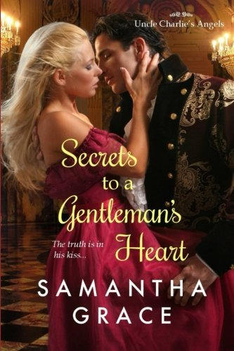 9781519339355: Secrets to a Gentleman's Heart (Uncle Charlie's Angels) (Volume 1)