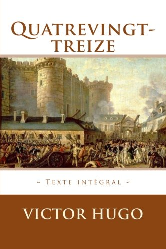 9781519344304: Quatrevingt-treize (French Edition)