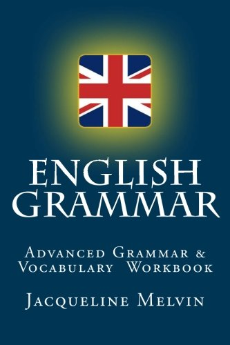 9781519346032: English Grammar: For Advanced Students Of English