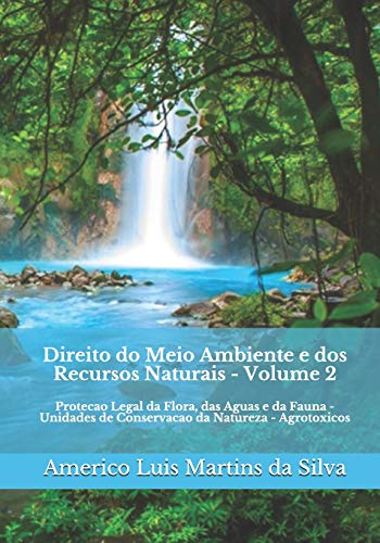 Direito Do Meio Ambiente E DOS Recursos: Americo Luis Martins