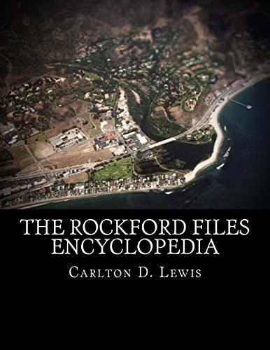 9781519351364: The Rockford Files Encyclopedia