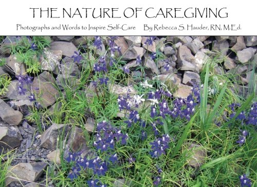 9781519352323: The Nature of Caregiving: Photographs and Words to Inspire Self-Care