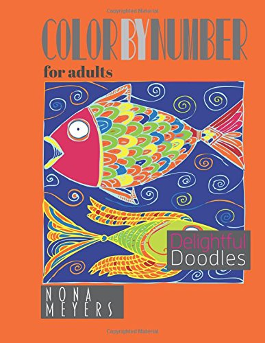 9781519353979: Color By Number For Adults: Delightful Doodles